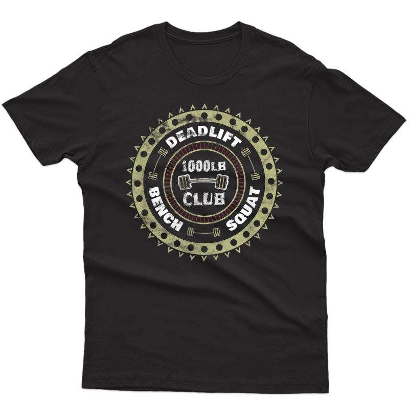 1000 Pound Club Workout Gym T-shirt Distressed
