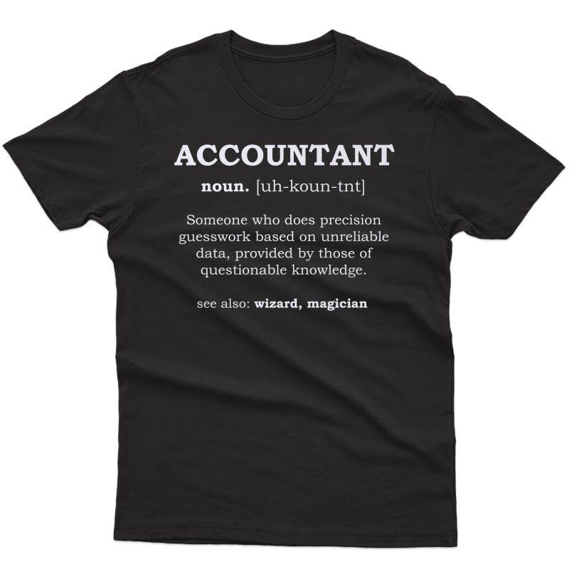 Accountant Funny Job Description From The Dictionary Premium T-shirt