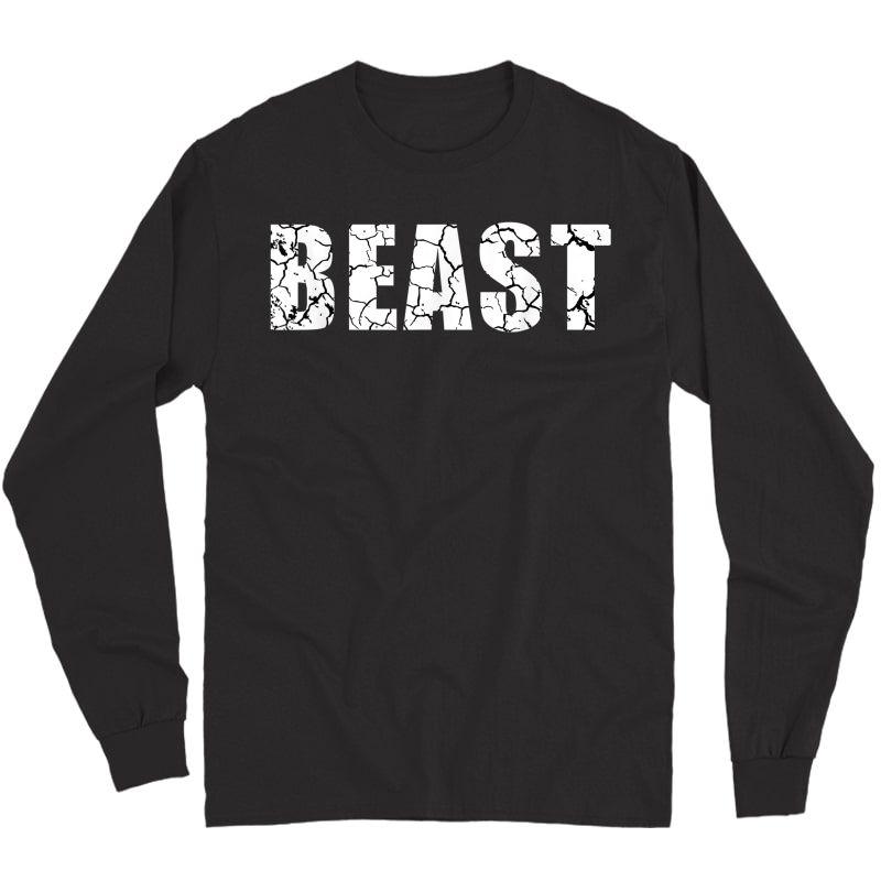 Beast Workout Gym Sport Mode Trendy Cool Looking T-shirt Long Sleeve T-shirt