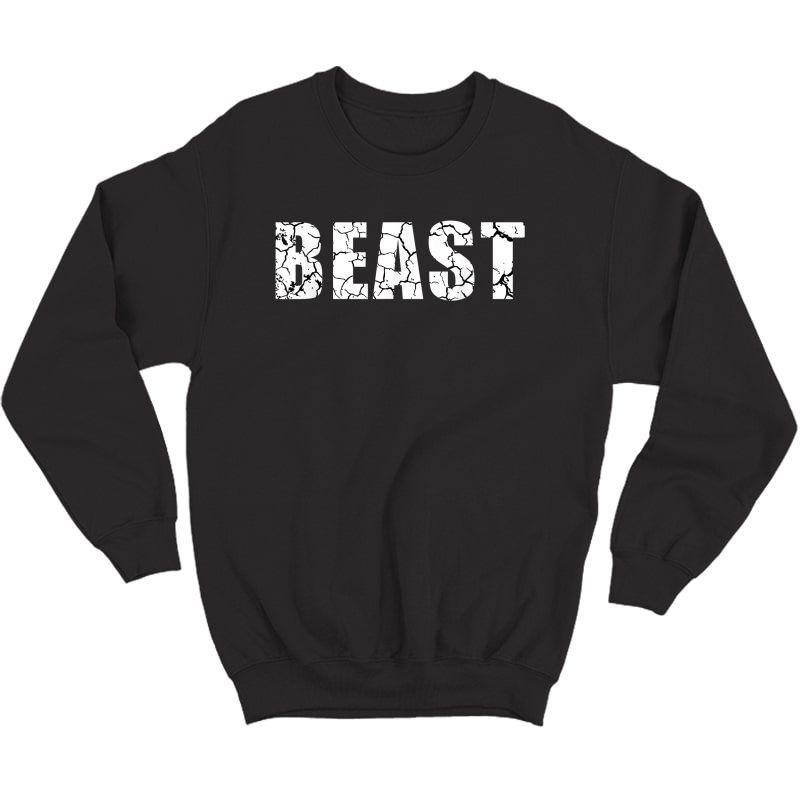 Beast Workout Gym Sport Mode Trendy Cool Looking T-shirt Crewneck Sweater