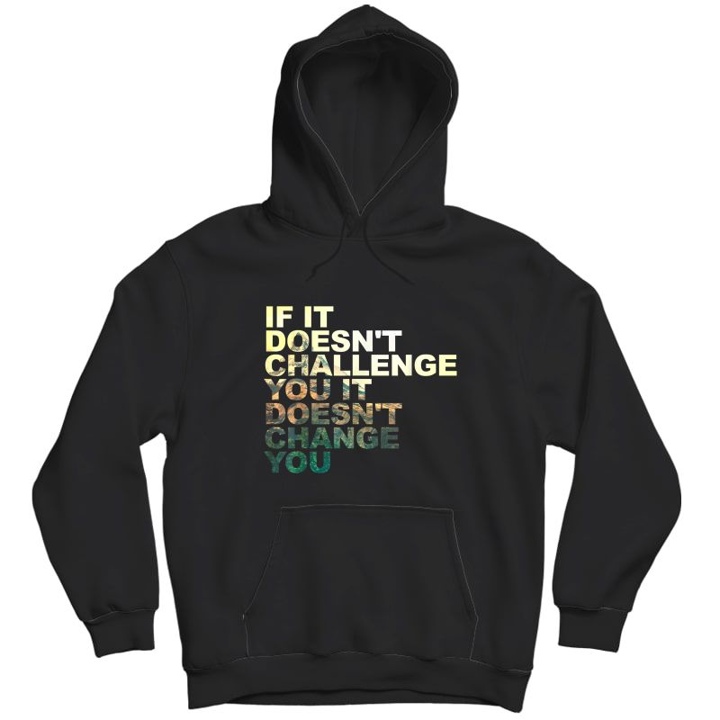 Challenge Yourself Motivational Quote Exercise Ness Gym T-shirt Unisex Pullover Hoodie