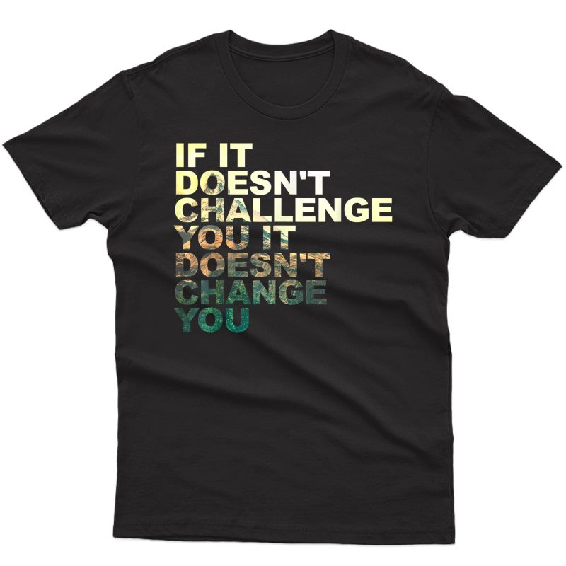 Challenge Yourself Motivational Quote Exercise Ness Gym T-shirt