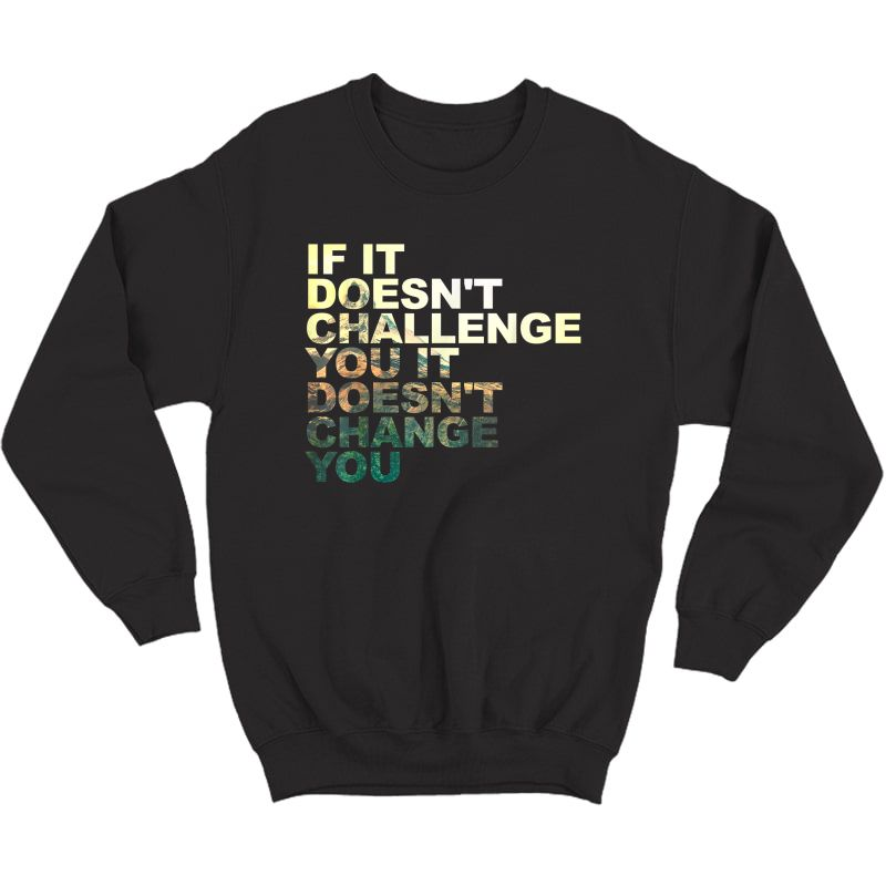 Challenge Yourself Motivational Quote Exercise Ness Gym T-shirt Crewneck Sweater