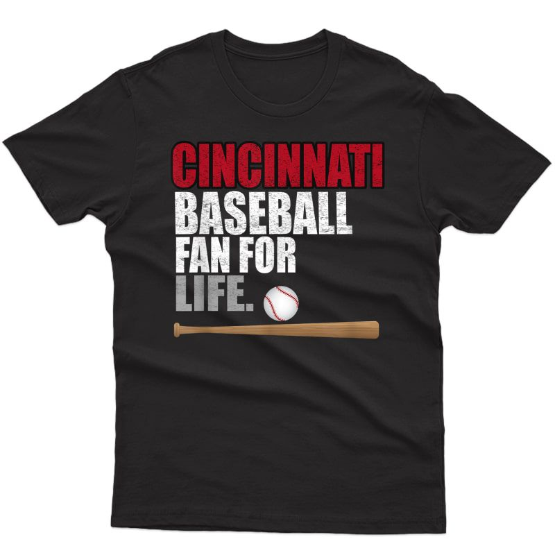 Classic Distressed Cincinnati Baseball Fan For Life T-shirt
