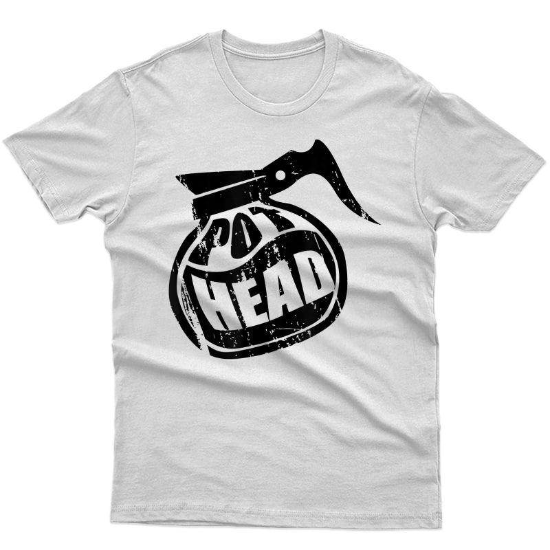 Coffee Pot Head Design For Coffee Lovers T-shirt