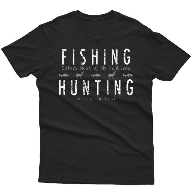 Fishing Hunting Gift Hunt T-shirt