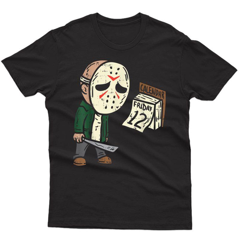 Friday 12th Funny Halloween Horror Movie Humor T-shirt
