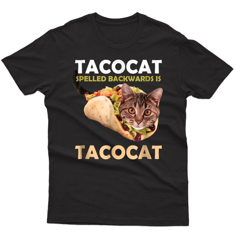 Funny Cute Tacocat Taco Cat Spelled Backward Is T-shirt