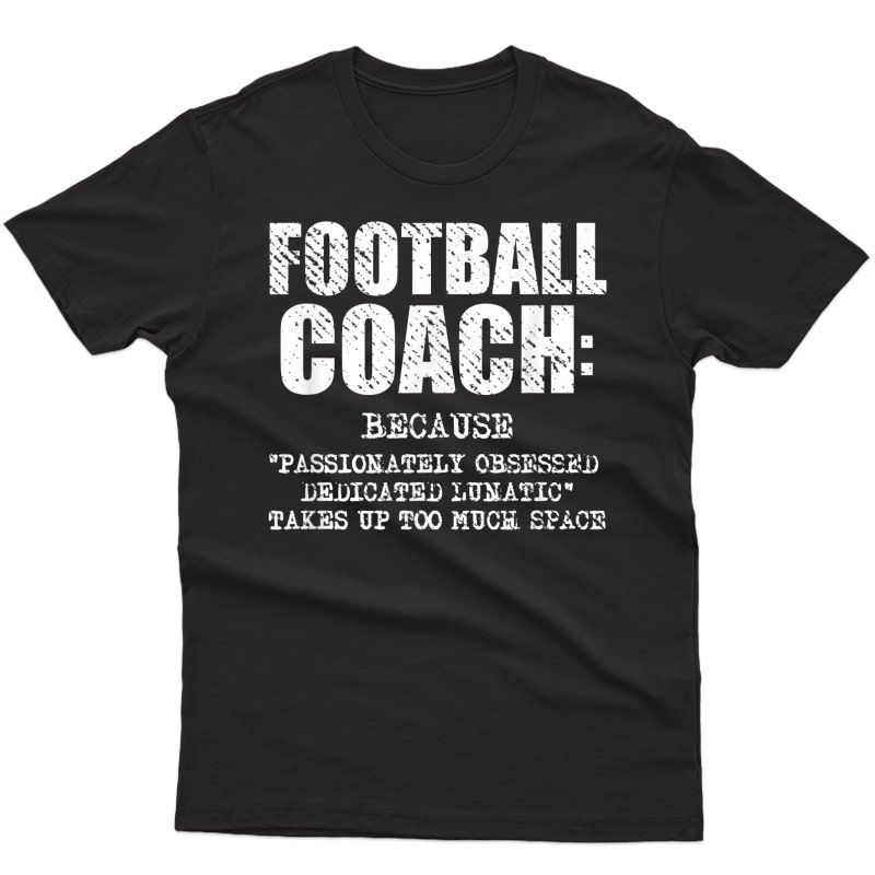 Funny Football Coach Definition Gift T Shirt