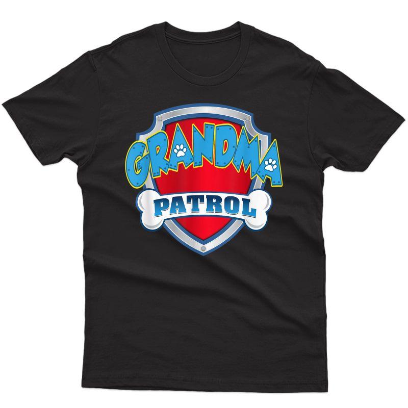 Funny Grandma Patrol - Dog Mom, Dad For T-shirt