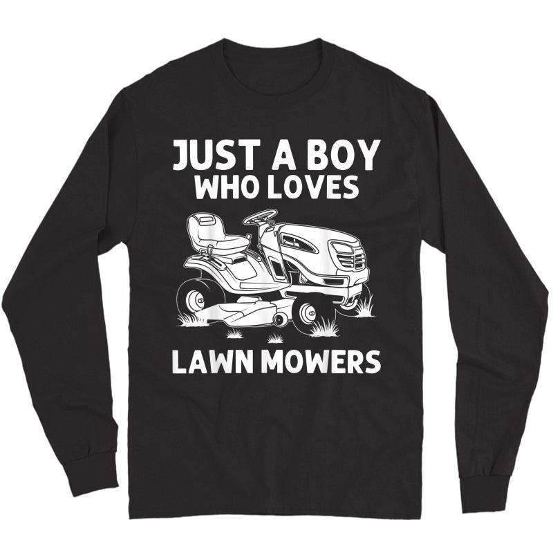 Funny Lawn Mowing Gift Lawn Mower Farm Gardening T-shirt Long Sleeve T-shirt