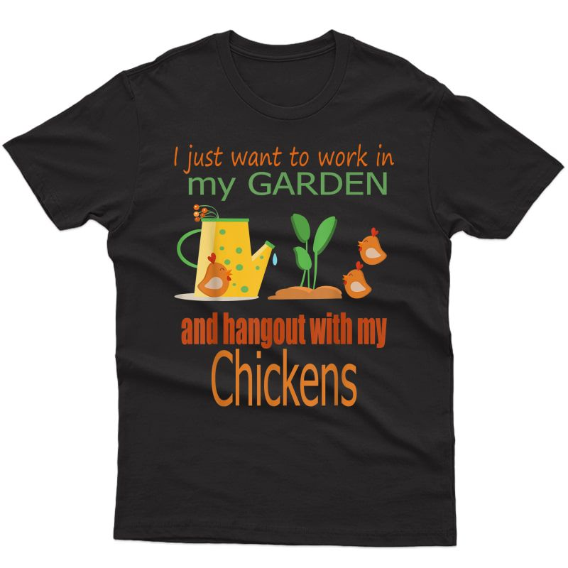 Funny T-shirt Garden Chickens Lover Tee Gift Farm Tees