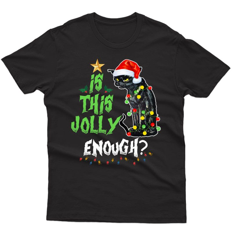 Halloween Is This Jolly Enough Noel Cat Merry Christmas T-shirt