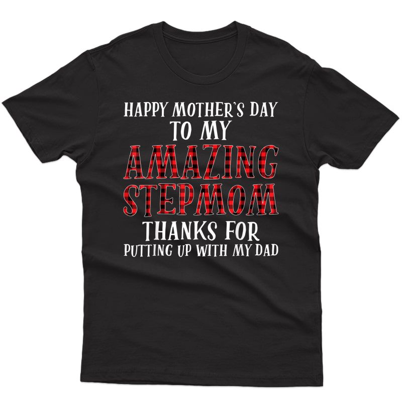 Happy Mother's Day To My Amazing Stepmom With My Dad T-shirt