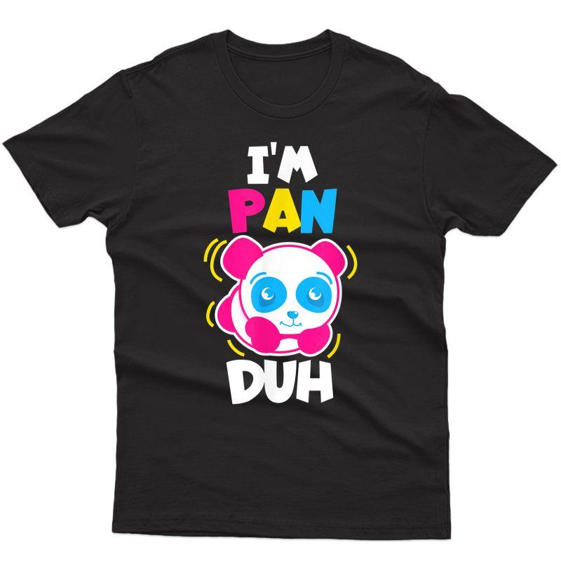 I'm Pan Duh Cool Panda Pansexual Pride Lgbt Gift T-shirt
