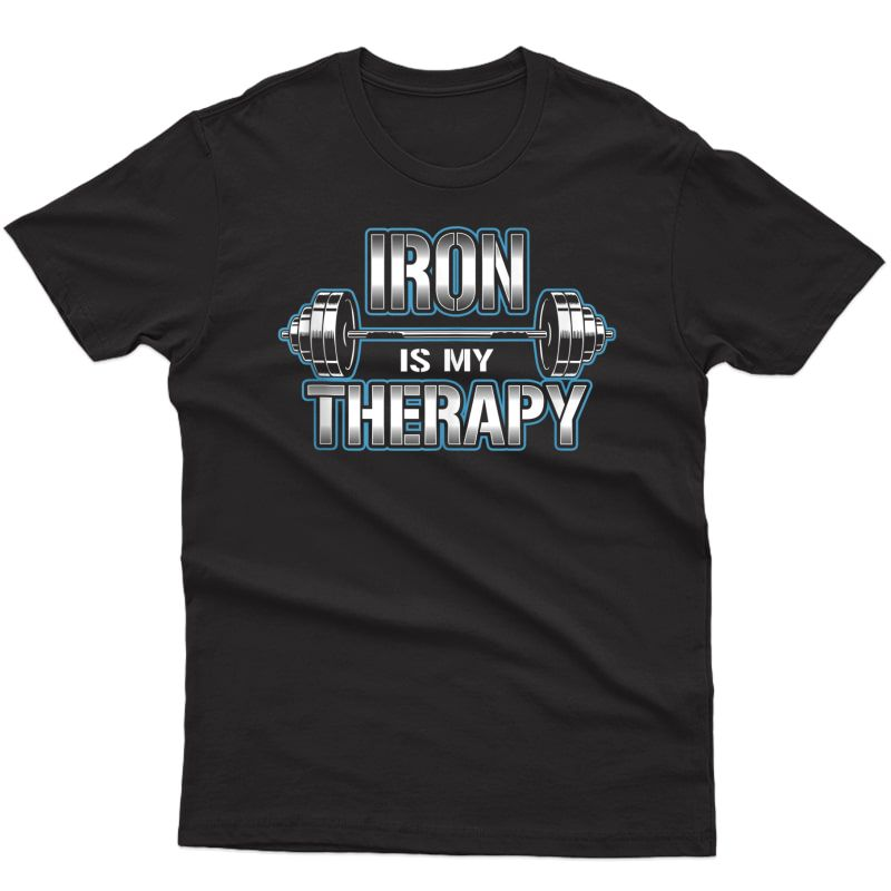 Iron Is My Therapy Workout Ness Weight Lifting Strength Tank Top Shirts
