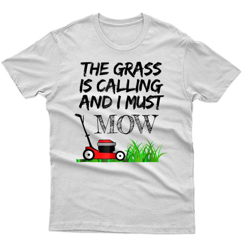 Lawn Mowing Shirt Funny Gardening Dad T-shirt Tee