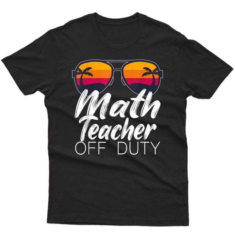 Math Tea Off Duty Sunglasses Beach Sunset T-shirt
