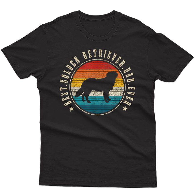 S Best Golden Retriever Dad Ever Funny Dog Owner Vintage T-shirt