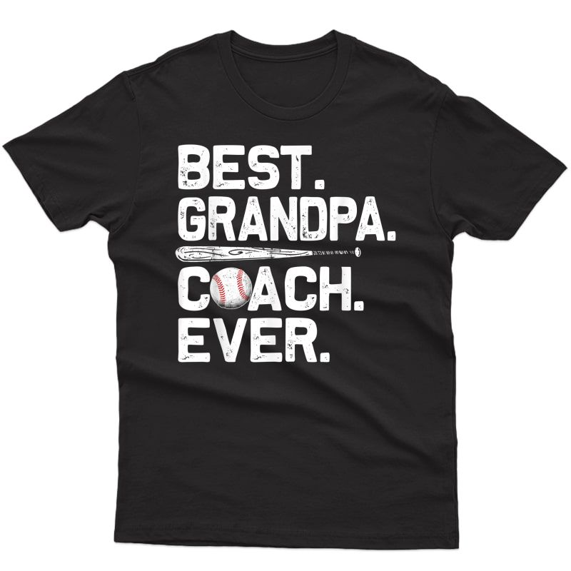 S Best Grandpa Coach Ever T Shirt Baseball Fathers Day Gift