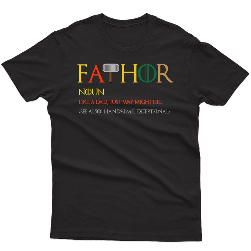 S Fa-thor Fathor Like A Dad Just Way Mightier Hero Fathers Day Premium T-shirt