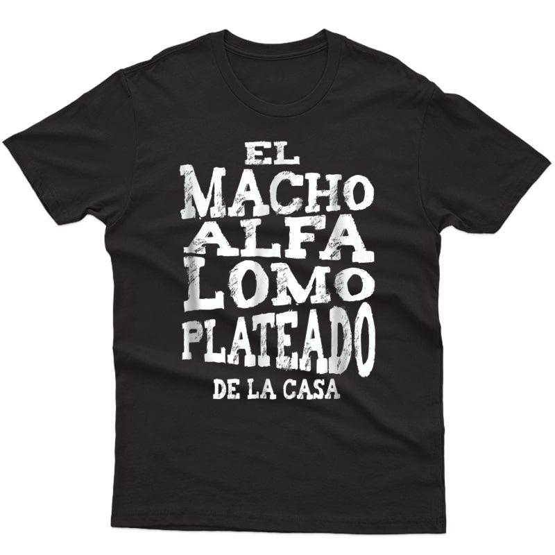 S Macho Alfa Lomo Plateado Shirt Regalos Para Papa En Espanol