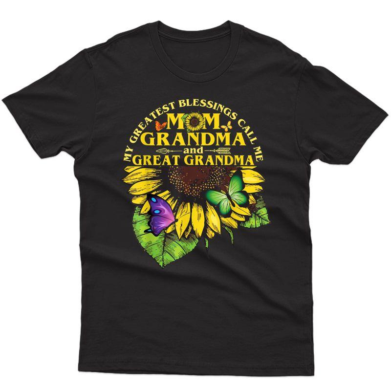 My Greatest Blessings Call Me Mom, Grandma & Great Grandma T-shirt