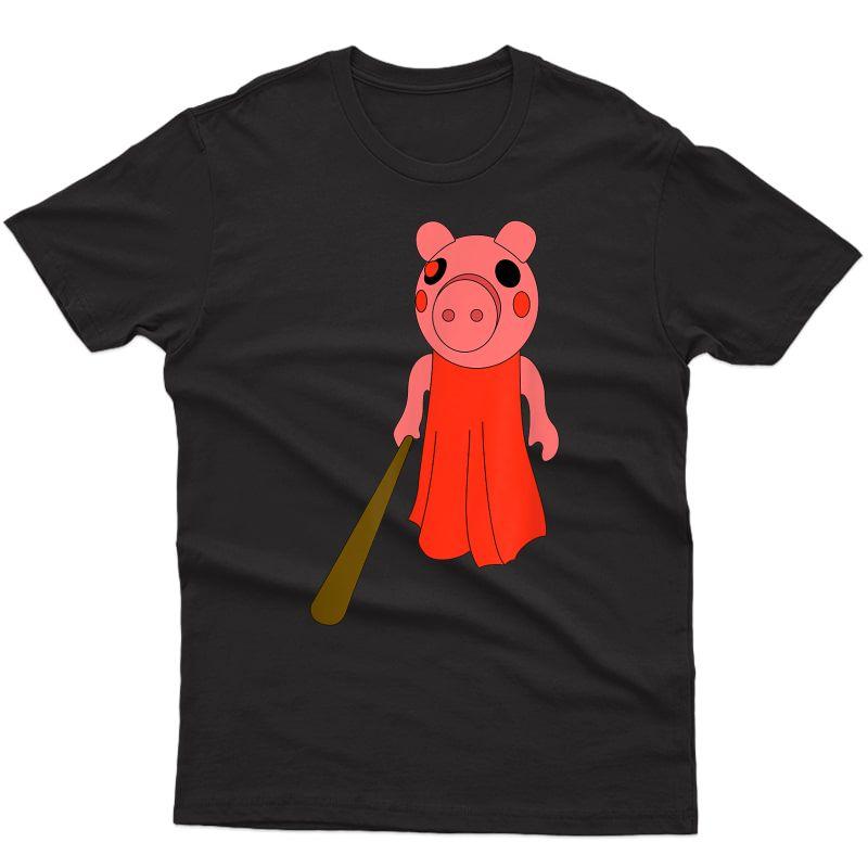 Piggy With Bat - Video Game Pig - Gamer - Survival Rob Lox T-shirt