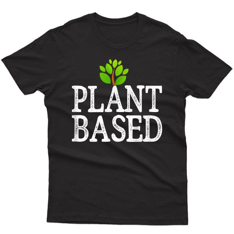 Plant Based - Vintage Style - T-shirt