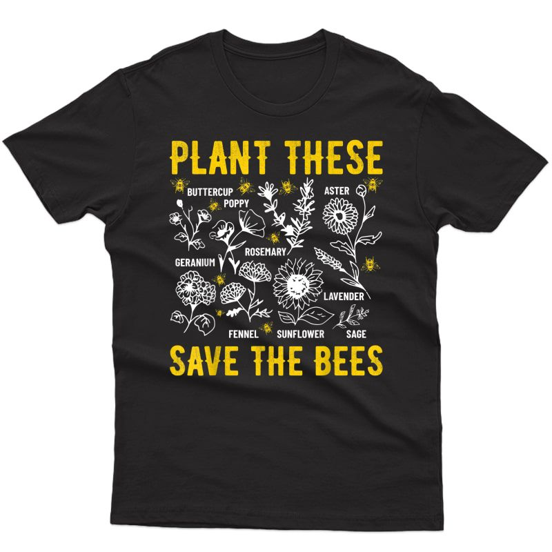 Plant These Save The Bees Environtal T-shirt