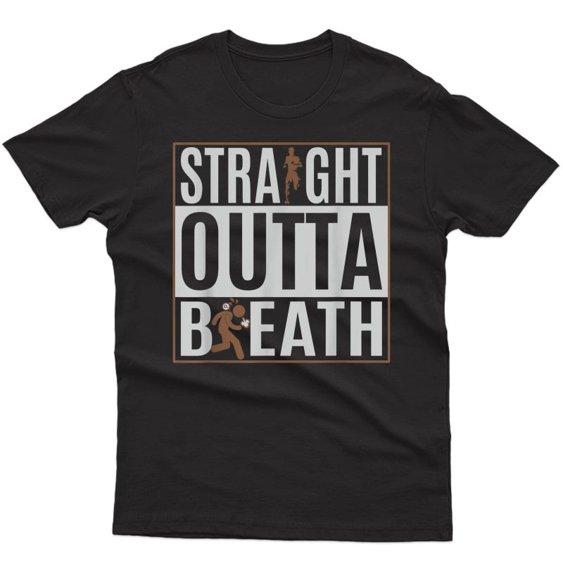 Running Dad Funny - Straight Outta Breath Runner Father T-shirt