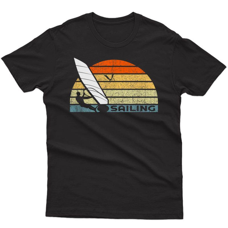 Sailing Vintage Funny Gift For Sailors T-shirt Sailing Tee