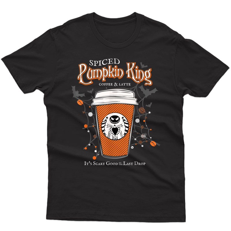 Spiced Pumpkin King Coffee Scary Good Fun Fall T-shirt