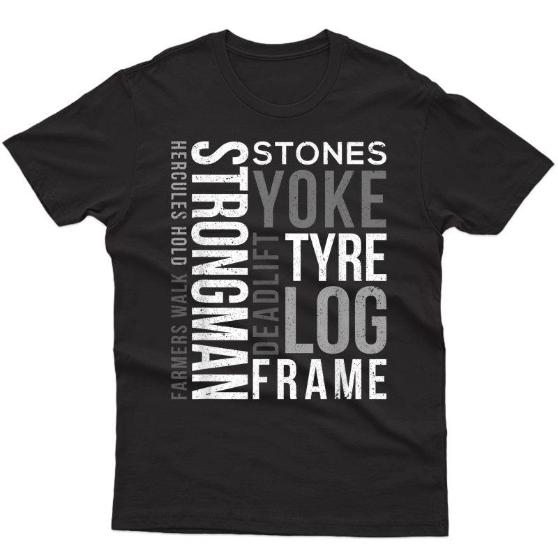 Strongman Deadlift Tyre Log Yoke Stones Farmers Walk Gym T-shirt