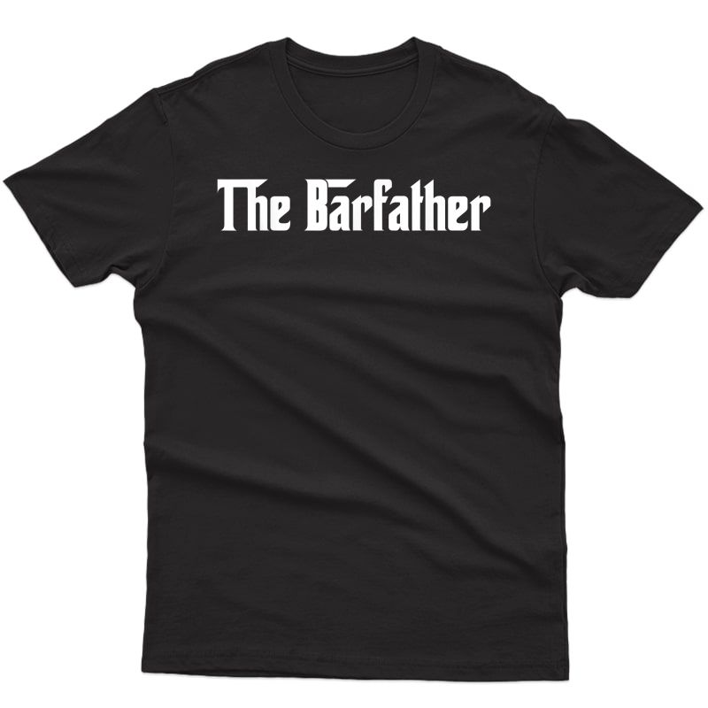 The Barfather Bartender T-shirt
