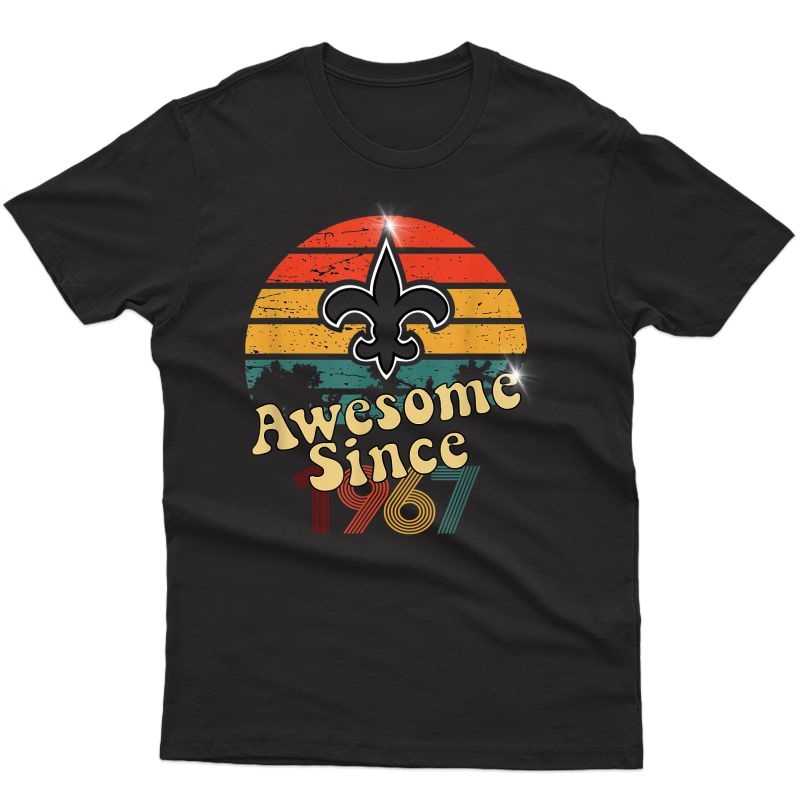Vintage Saints Awesome Since 1967 New Orleans Football Retro T-shirt