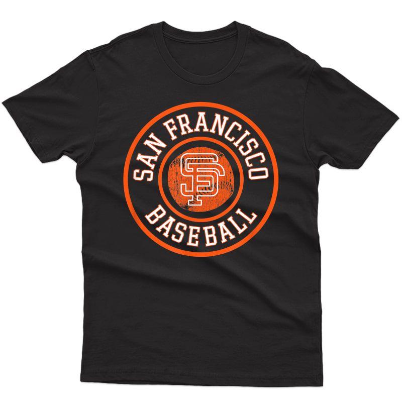 Vintage San Francisco Baseball Sf The City Badge Giant Gift T-shirt