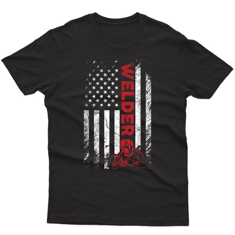 Welder Gifts Dad American Flag Welder Welding Gifts T-shirt