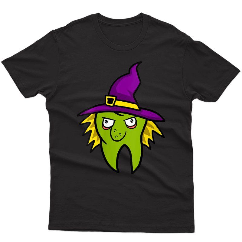 Dentist Witch Dental Hygienist Halloween Costume Tooth T-shirt