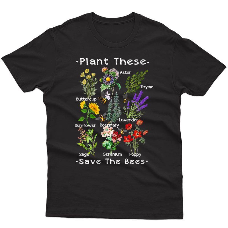 Plant These Save The Bees Shirt Yellow Flowers T-shirt