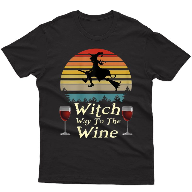 Witch Way To The Wine Halloween Wine Lover Vintage Funny T-shirt